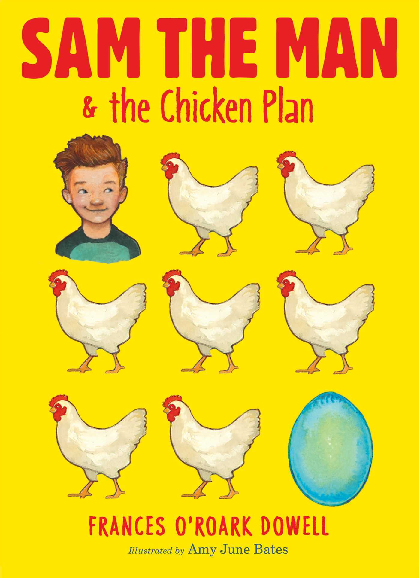 Sam the Man Sam the Man the Chicken Plan Book by Frances ORoark Dowell Amy