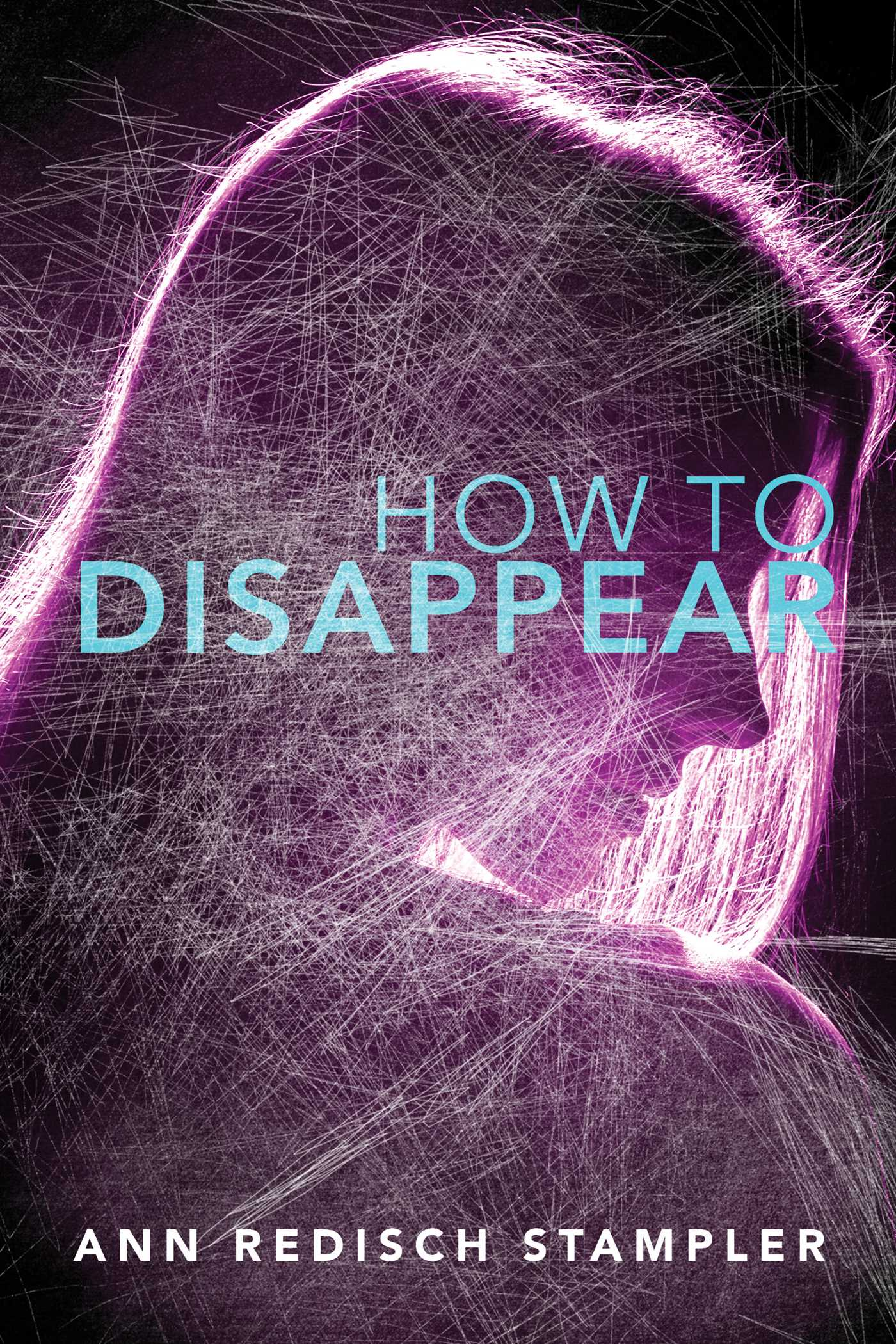 How to disappear 9781481443944 hr
