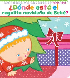 ¿Dónde está el regalito navideño de Bebé? (Where Is Baby's Christmas Present?)