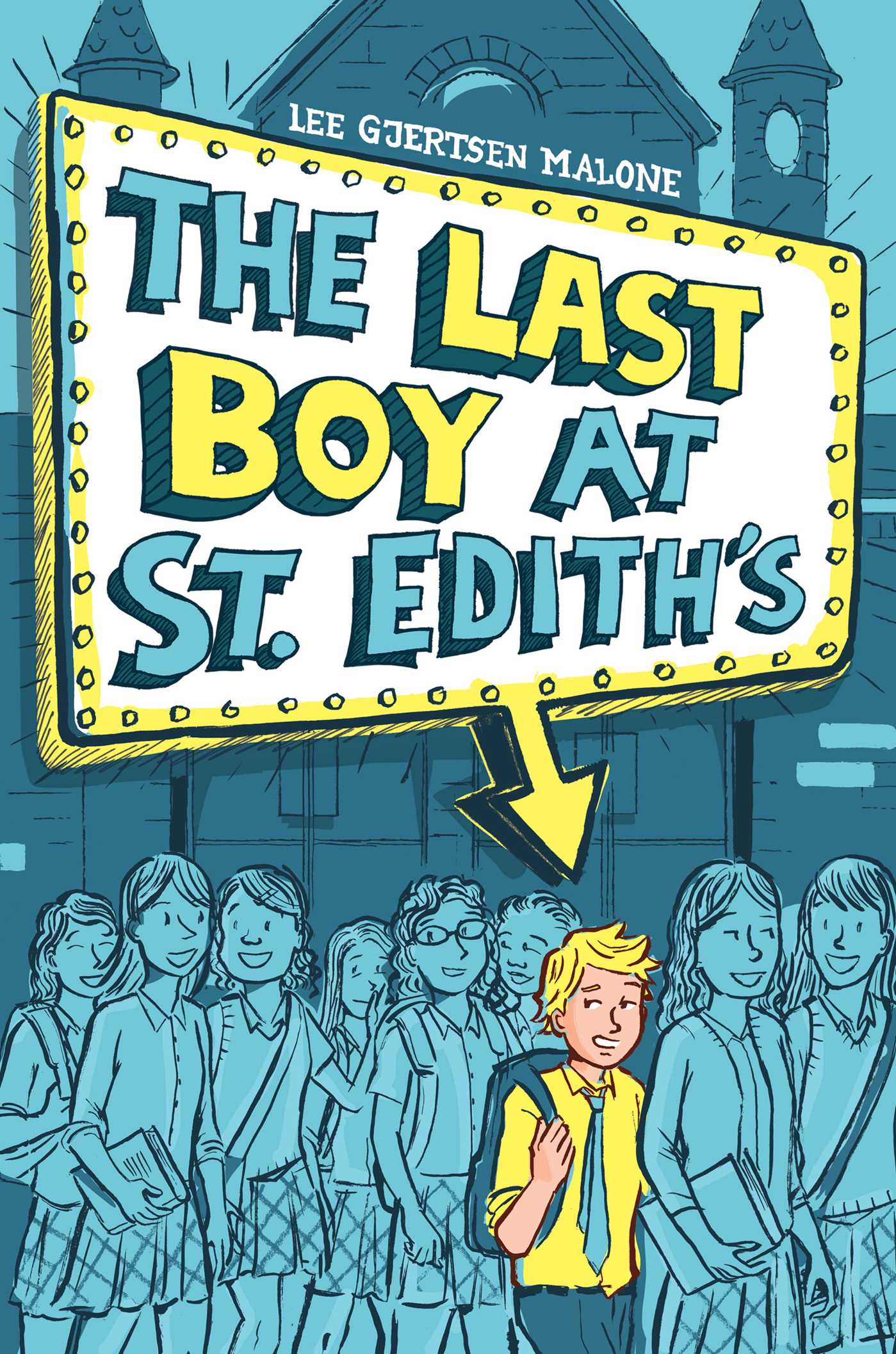 The last boy at st ediths 9781481444354 hr