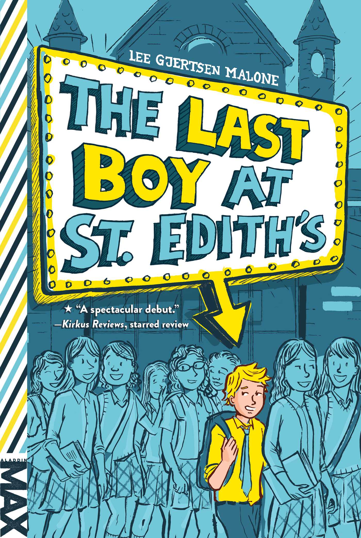 The last boy at st ediths 9781481444361 hr