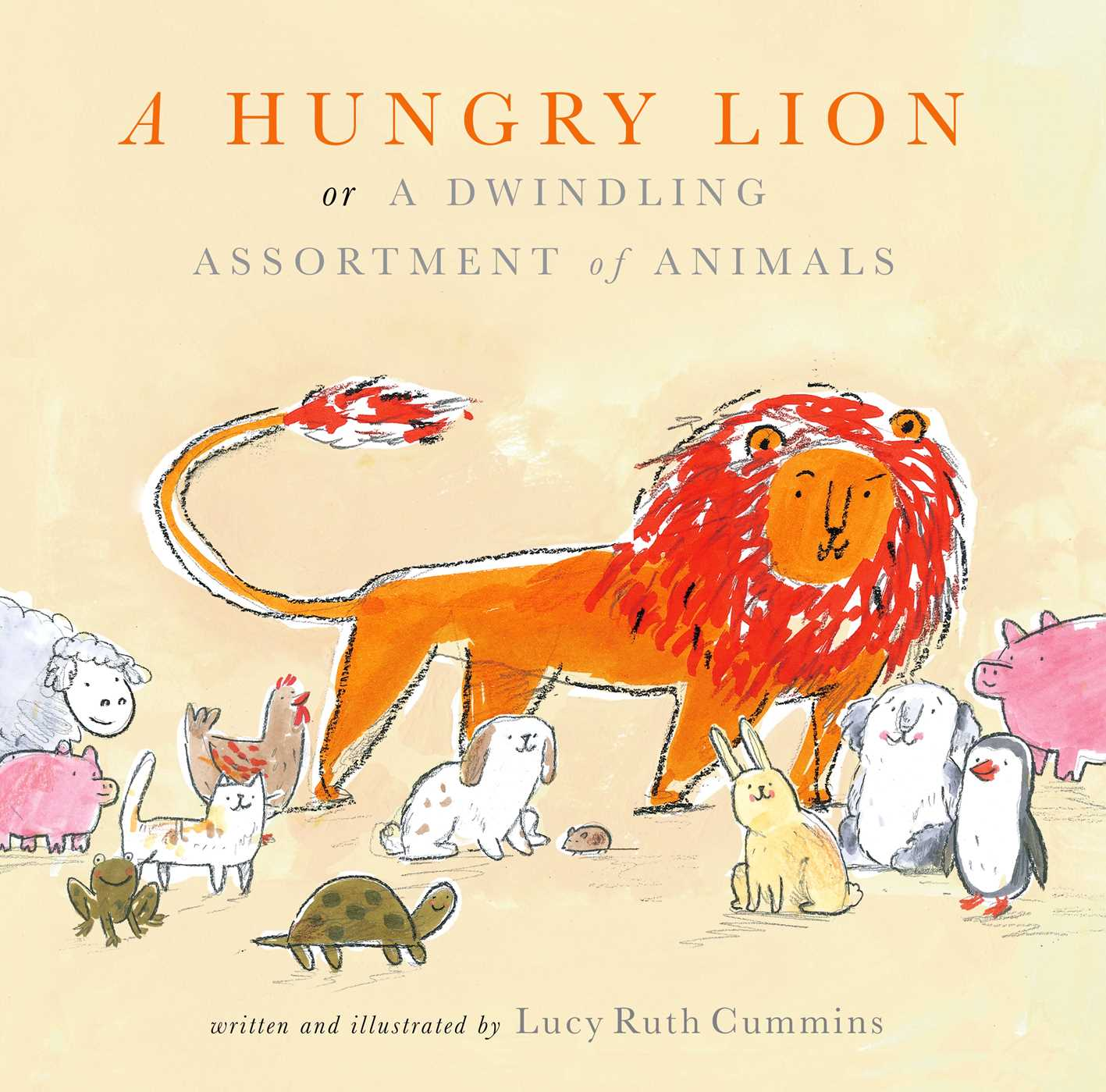A hungry lion or a dwindling assortment of animals 9781481448895 hr