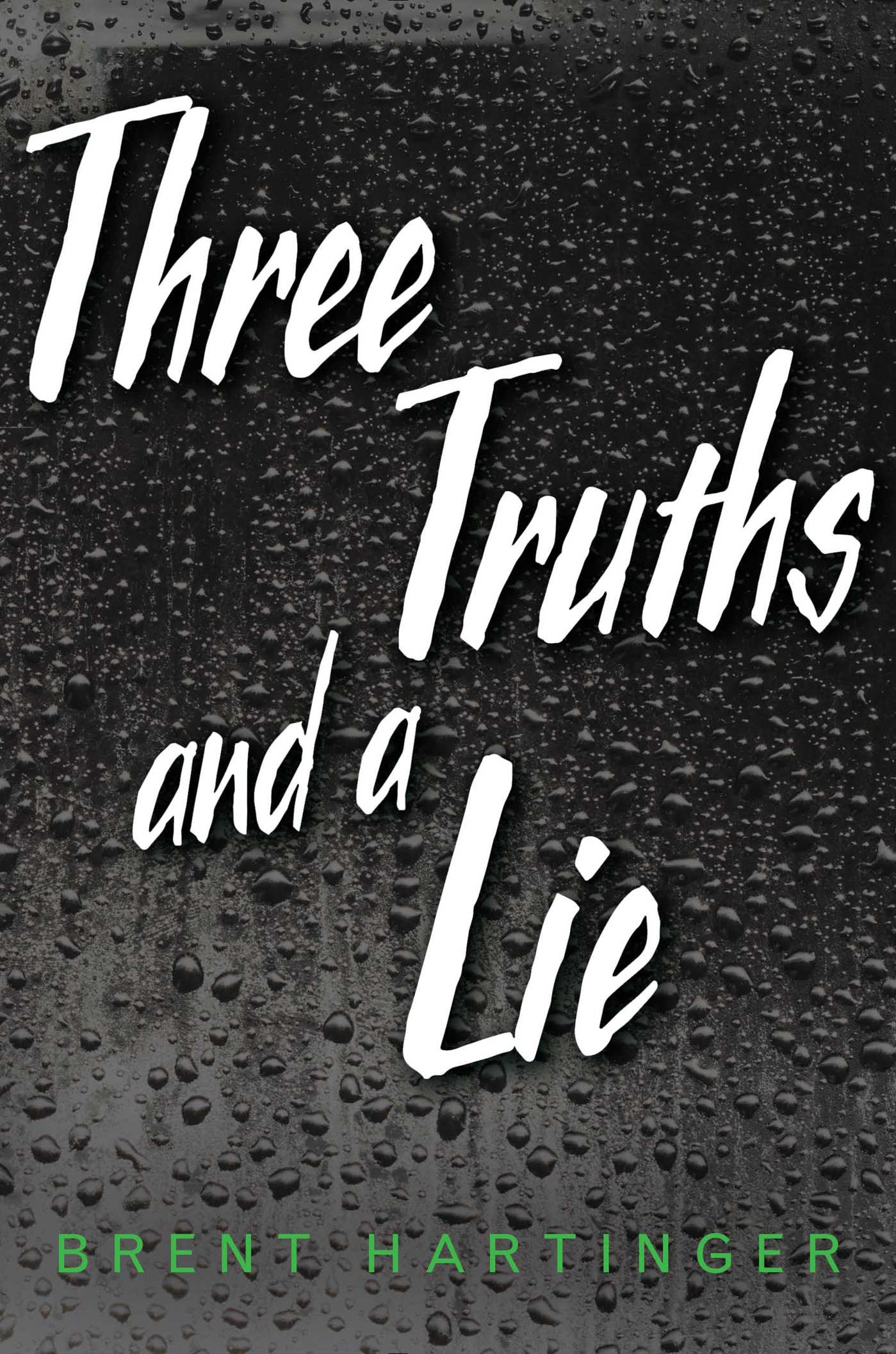 Three truths and a lie 9781481449601 hr
