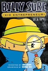 Billy Sure Kid Entrepreneur Is a Spy!