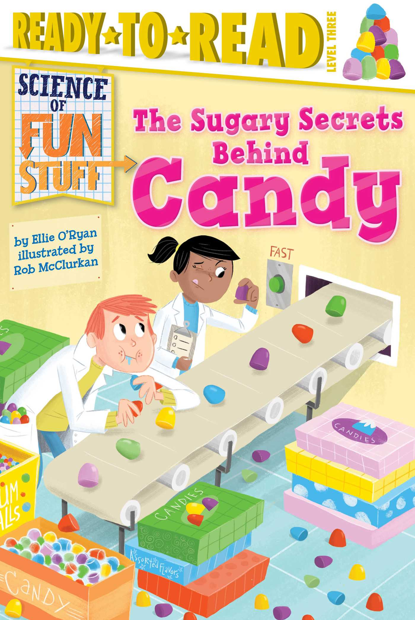 The sugary secrets behind candy 9781481456265 hr