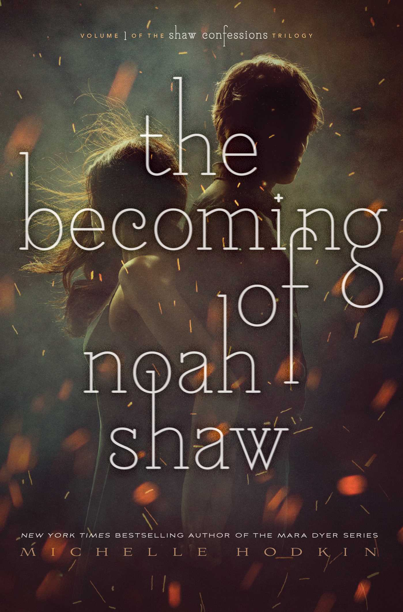 The becoming of noah shaw 9781481456432 hr