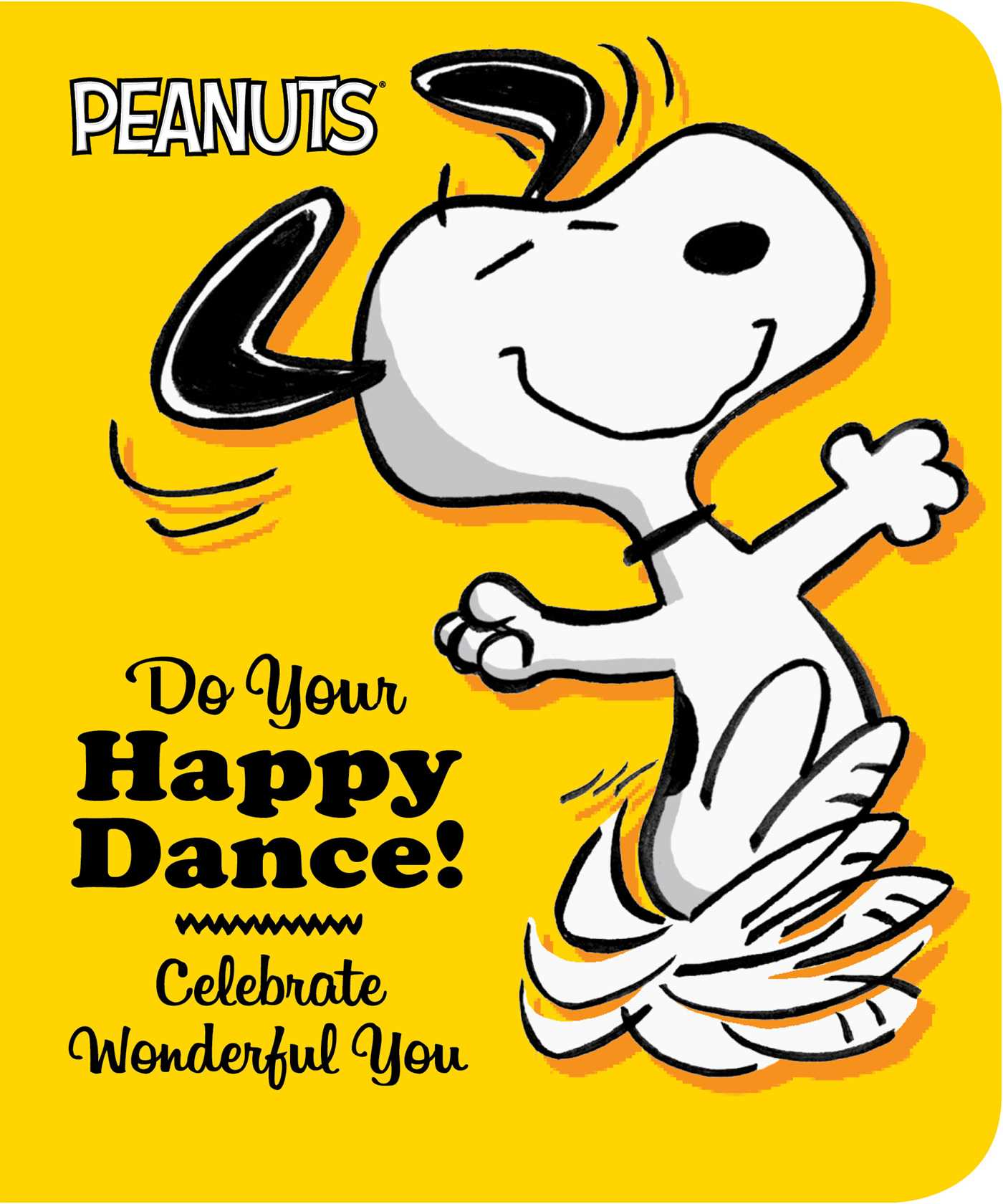 Do Your Happy Dance Book by Charles M Schulz Elizabeth Dennis
