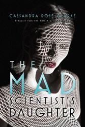The mad scientists daughter 9781481461689