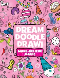 Dream Doodle Draw! Make-Believe Magic