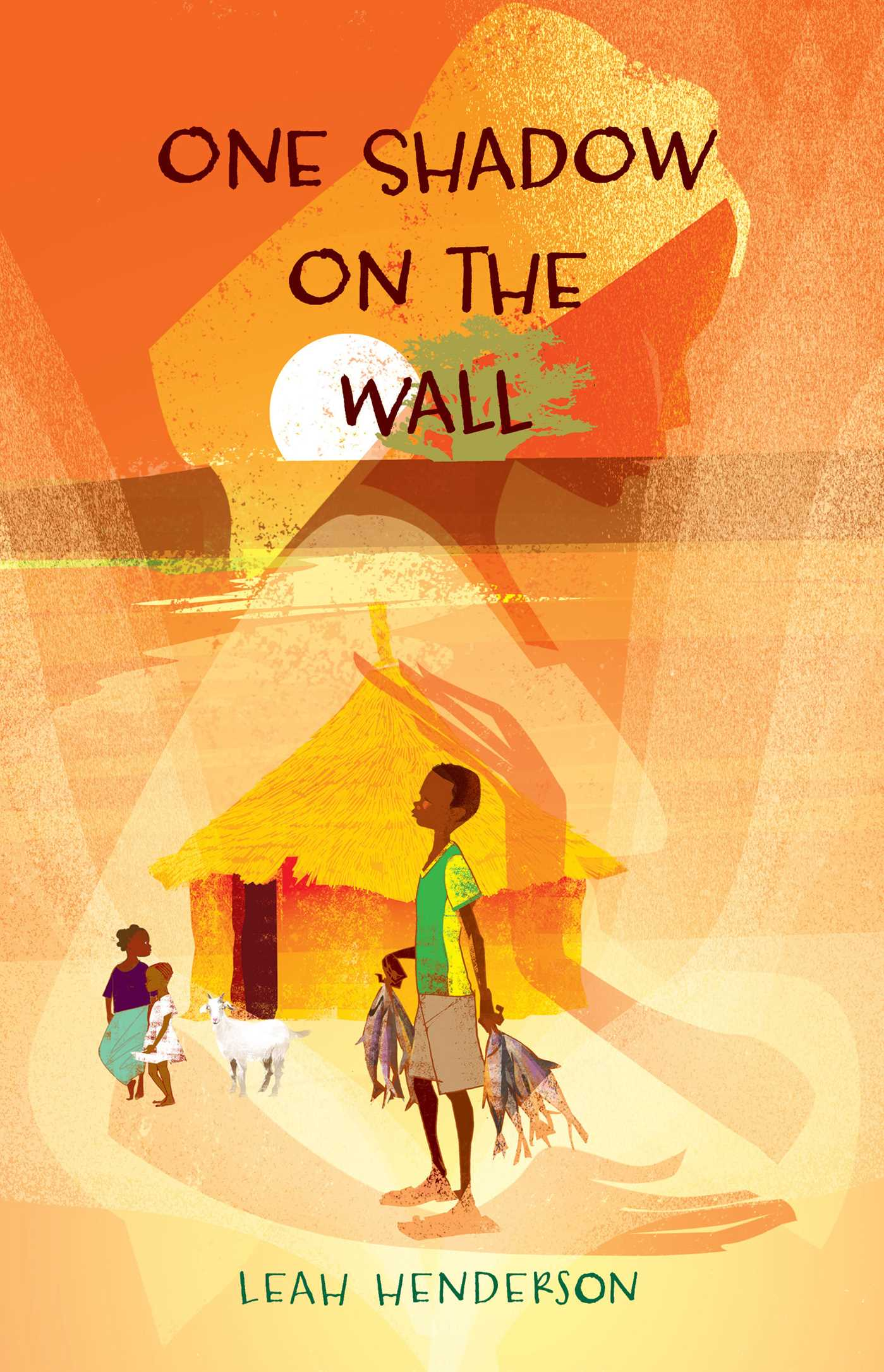 One Shadow on the Wall | Book by Leah Henderson | Official Publisher ...