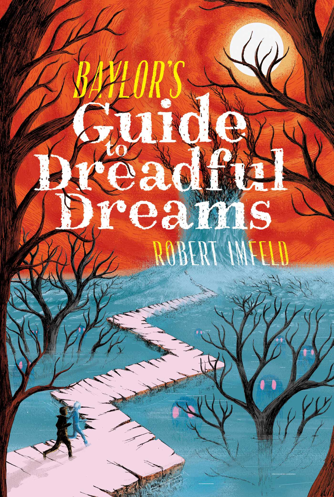 Baylors guide to dreadful dreams 9781481466394 hr