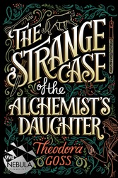 The Strange Case of the Alchemist's Daughter