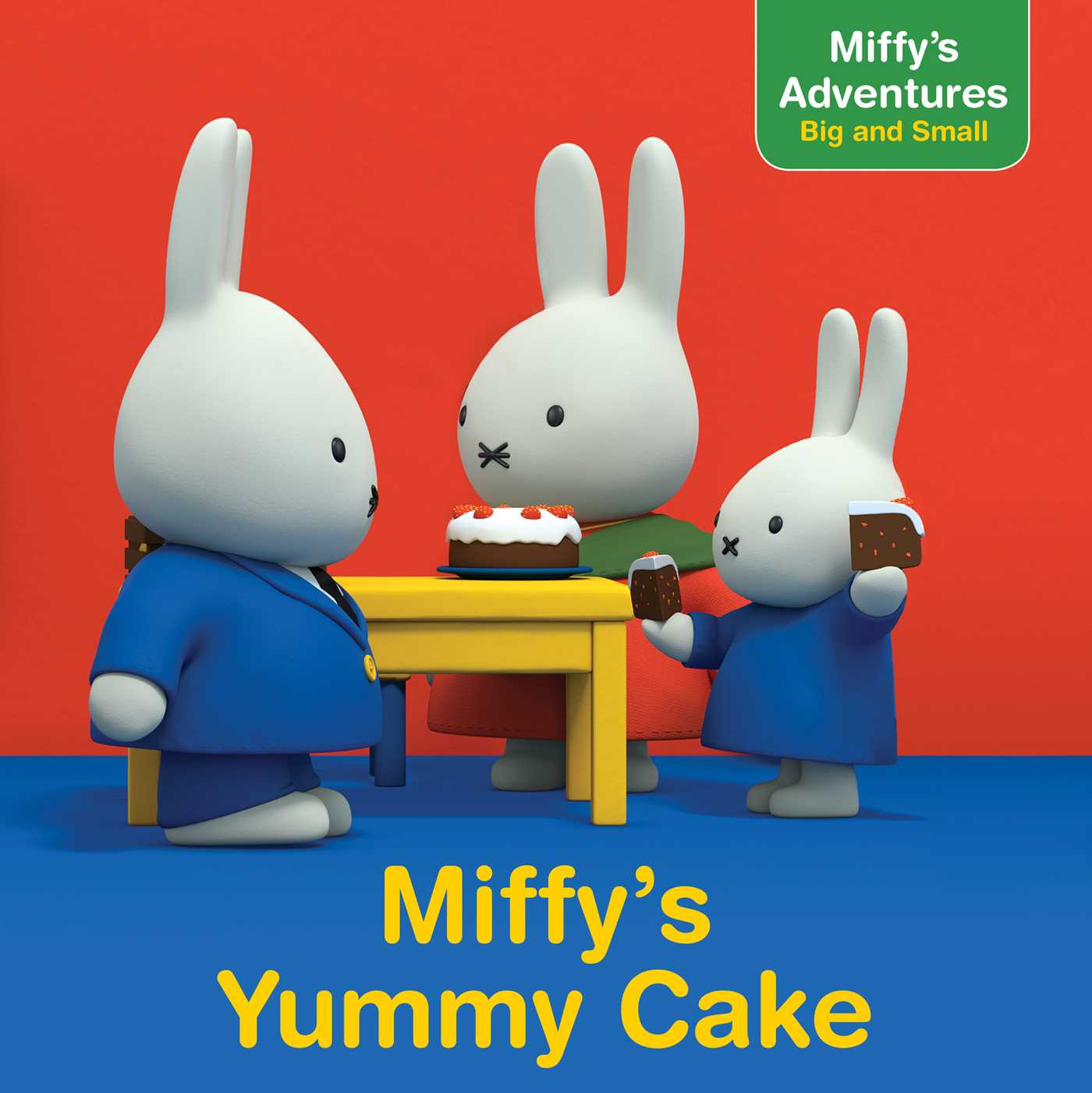 Miffy's Yummy Cake | Book by Cala Spinner | Official Publisher ...