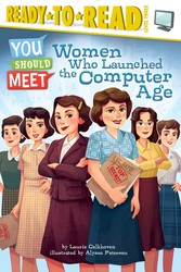 Women Who Launched the Computer Age