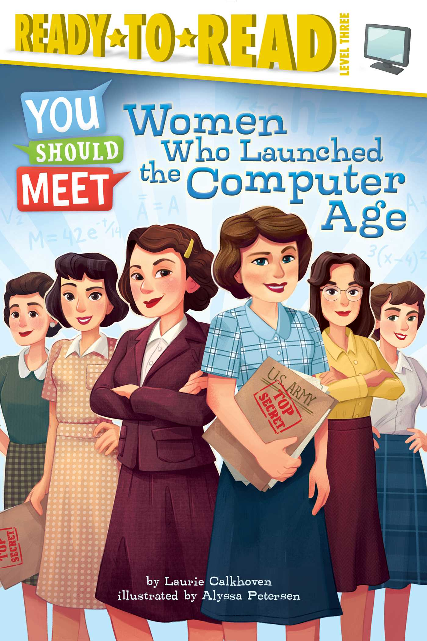 Women who launched the computer age 9781481470469 hr