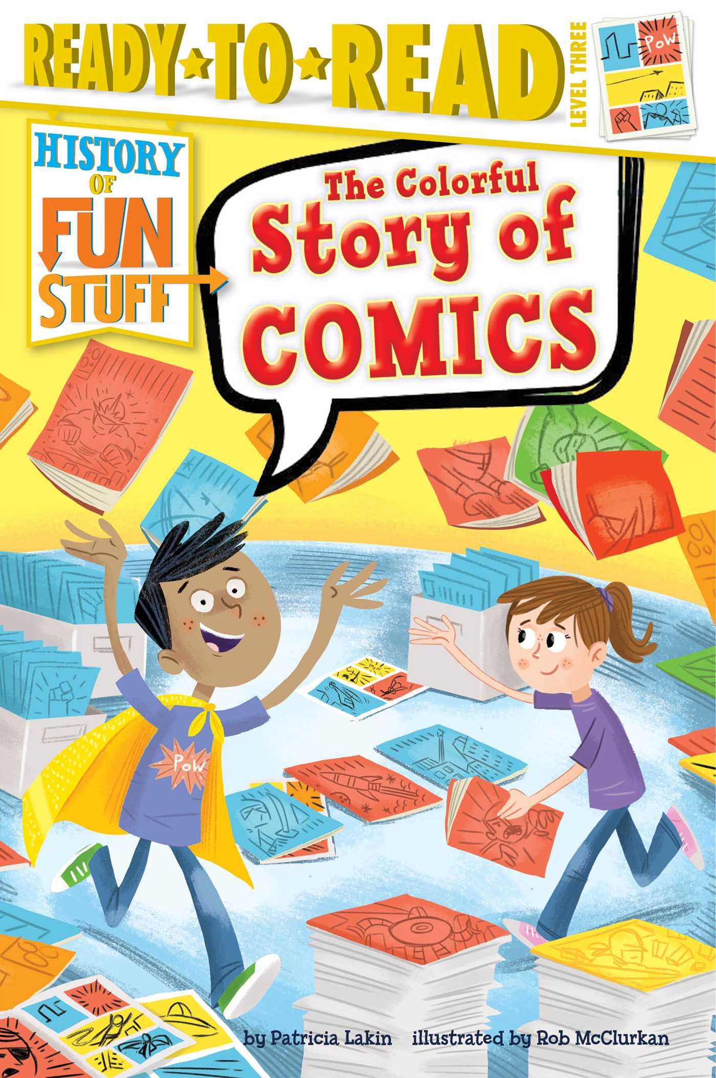 The colorful story of comics 9781481471442 hr
