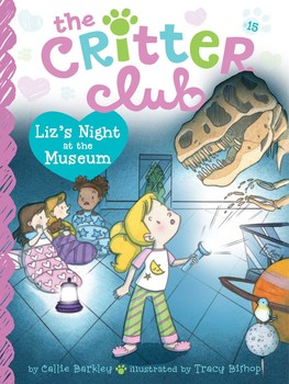 Lizs night at the museum book by callie barkley tracy bishop lizs night at the museum publicscrutiny Image collections
