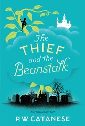 The thief and the beanstalk 9781481476324