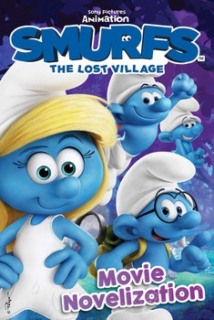 Smurfs The Lost Village Movie Novelization