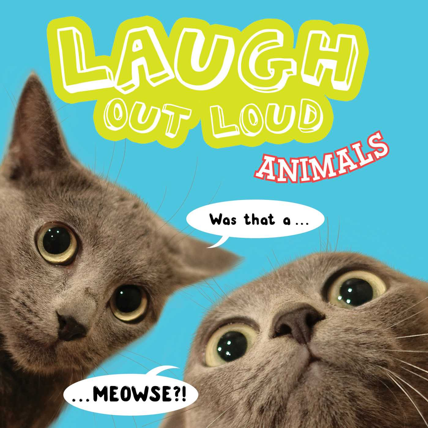 Laugh out loud animals 9781481481175 hr