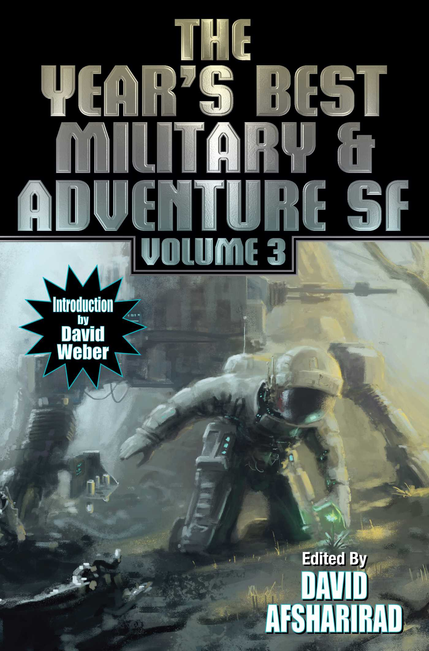 Years best military and adventure sf volume 3 9781481482684 hr