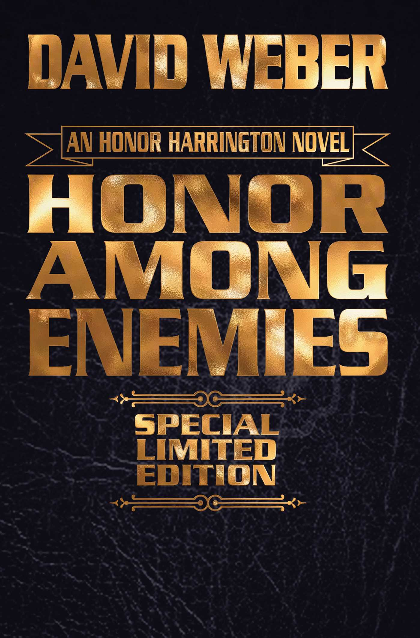 Honor among enemies limited leatherbound edition 9781481482967 hr