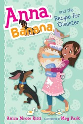 Anna, Banana, and the Recipe for Disaster