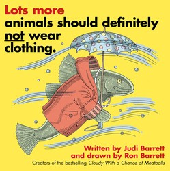 Lots More Animals Should Definitely Not Wear Clothing.