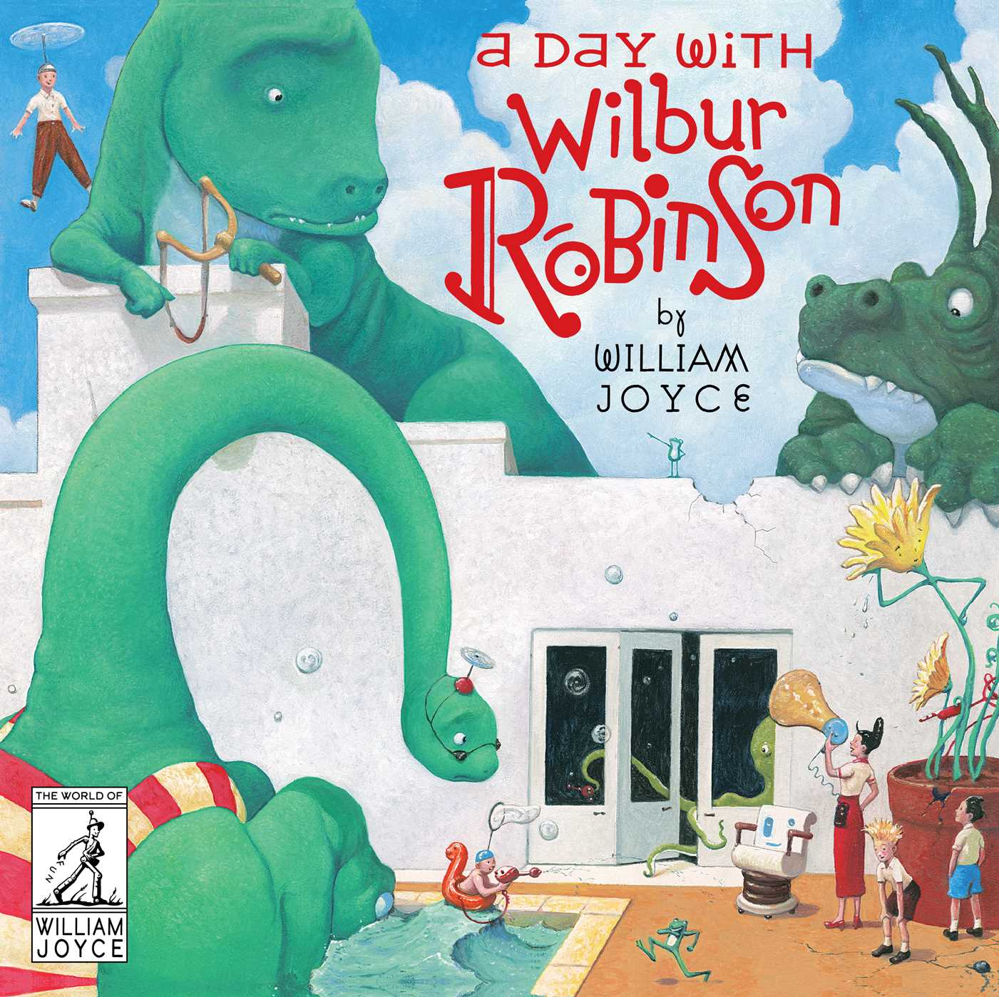 A day with wilbur robinson 9781481489515 hr