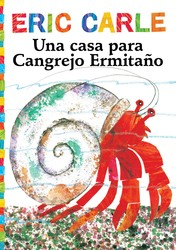Una casa para Cangrejo Ermitaño (A House for Hermit Crab)