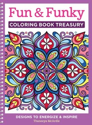 By Thaneeya McArdle Fun Funky Coloring Book Treasury