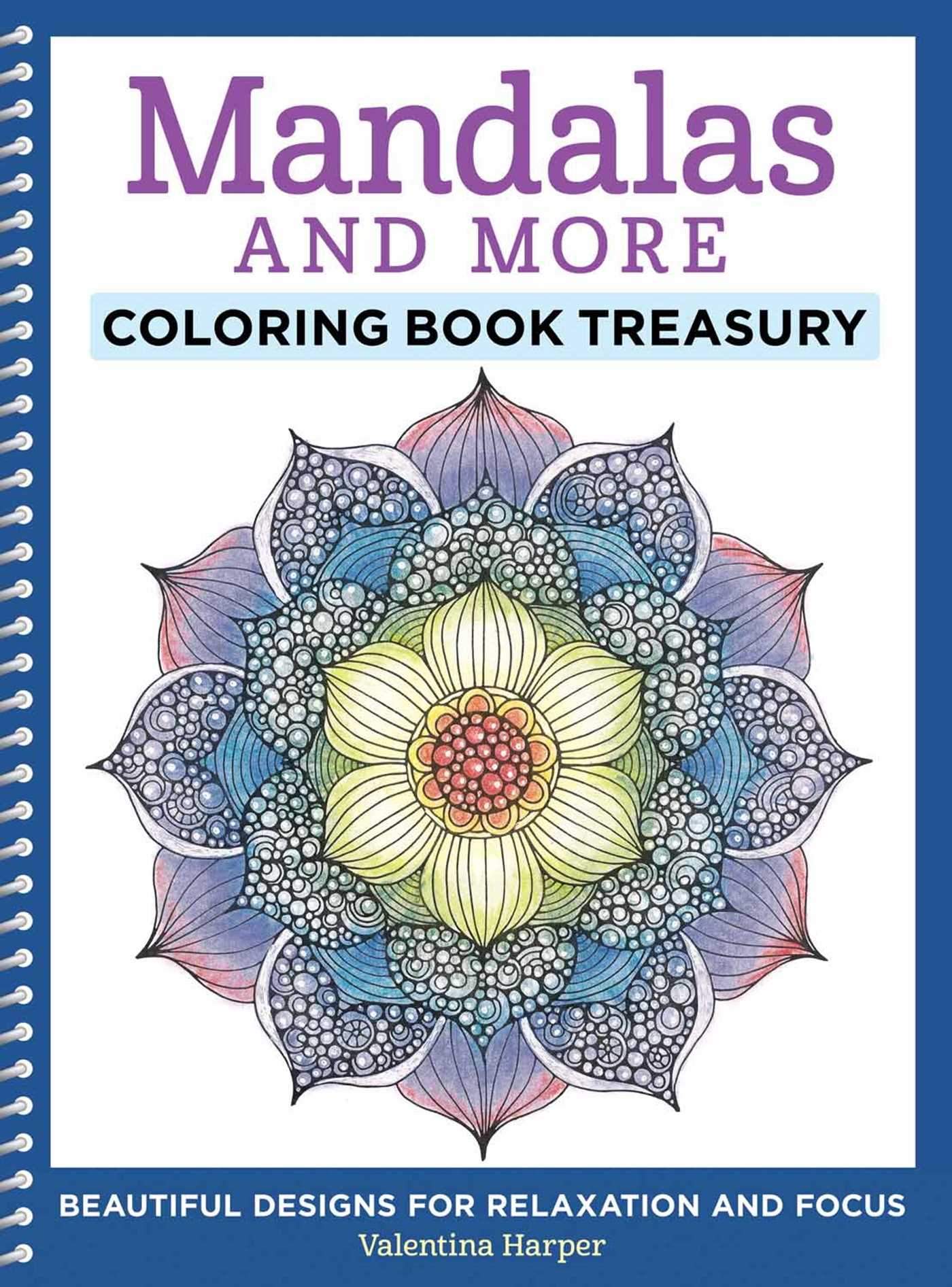 Mandalas and More Coloring Book Treasury | Book by Valentina Harper ...