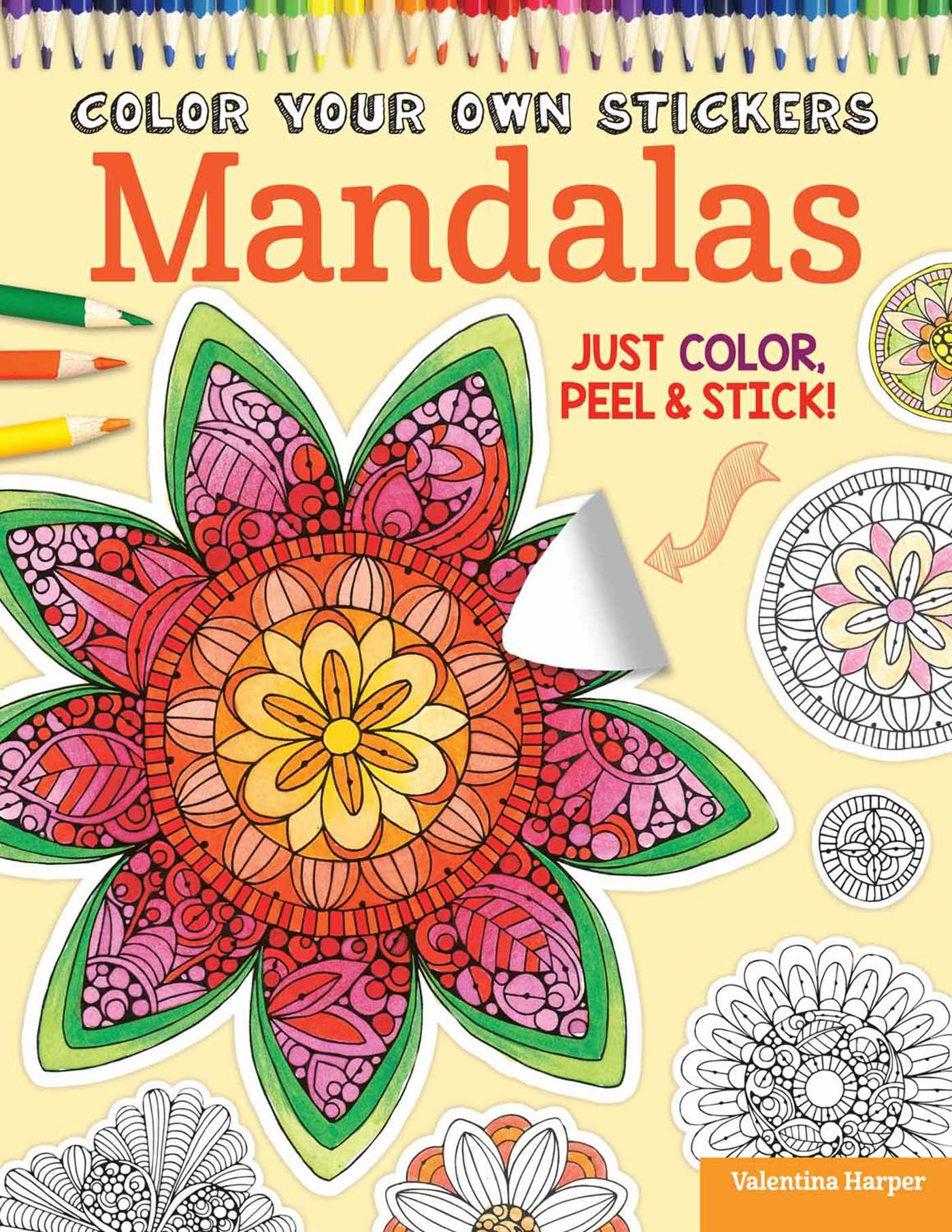 Color Your Own Stickers Mandalas | Book by Valentina Harper, Peg ...