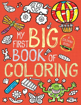 My First Big Book of Coloring | Book by Little Bee Books ...