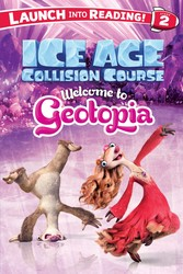 Ice Age Collision Course: Welcome to Geotopia