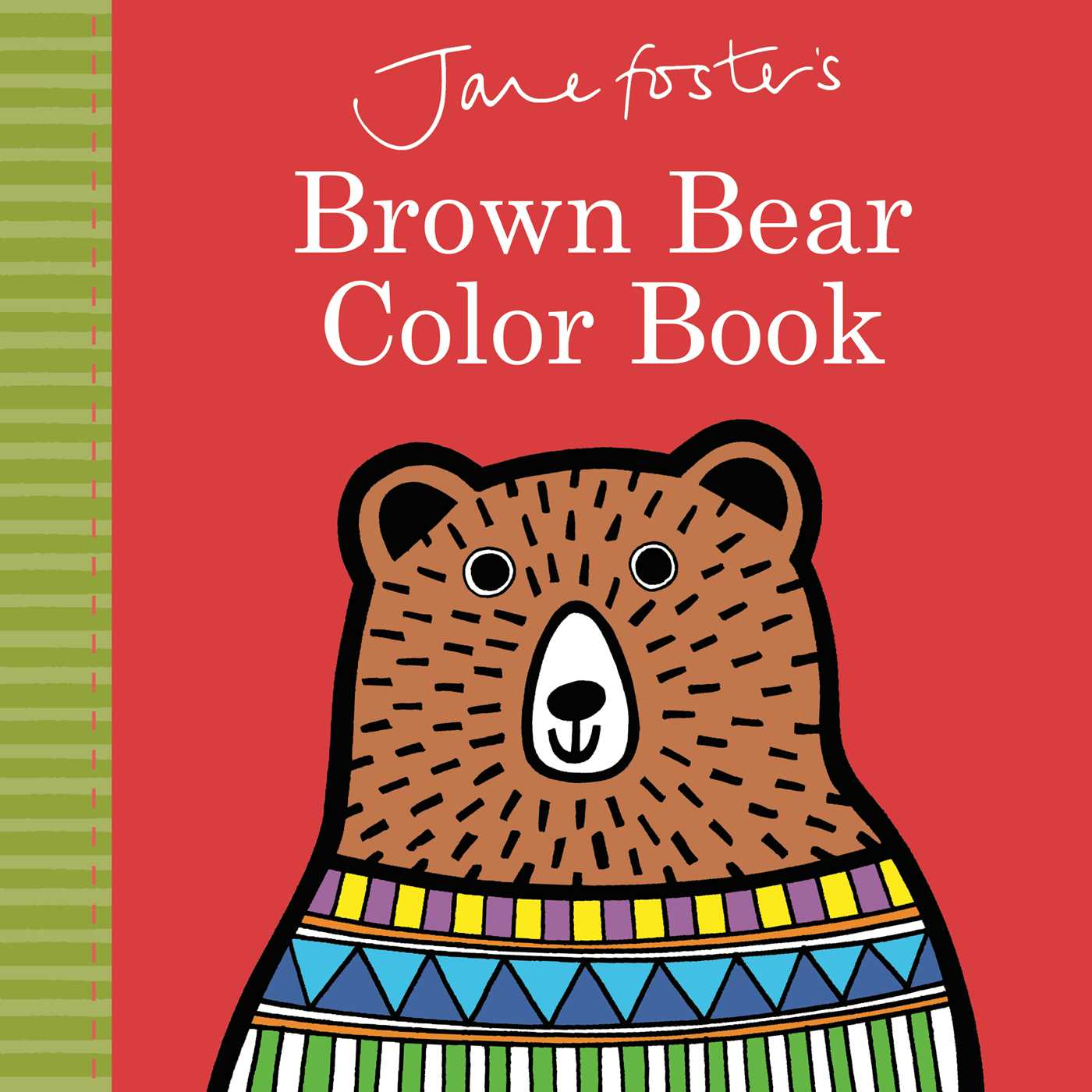 jane foster u0027s brown bear color book book by jane foster