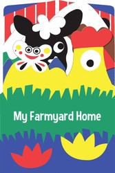 My Farmyard Home