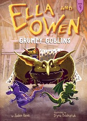 Ella and Owen 9: Grumpy Goblins