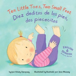 Ten Little Toes, Two Small Feet/Diez deditos de los pies, dos piececitos
