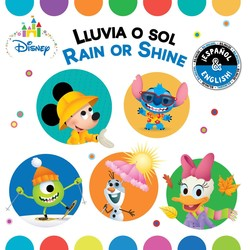 Rain or Shine / Lluvia o sol (English-Spanish) (Disney Baby)