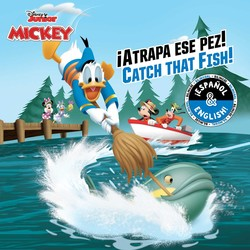 Catch that Fish! / ¡Atrapa ese pez! (English-Spanish) (Disney Junior: Mickey and the Roadster Racers)