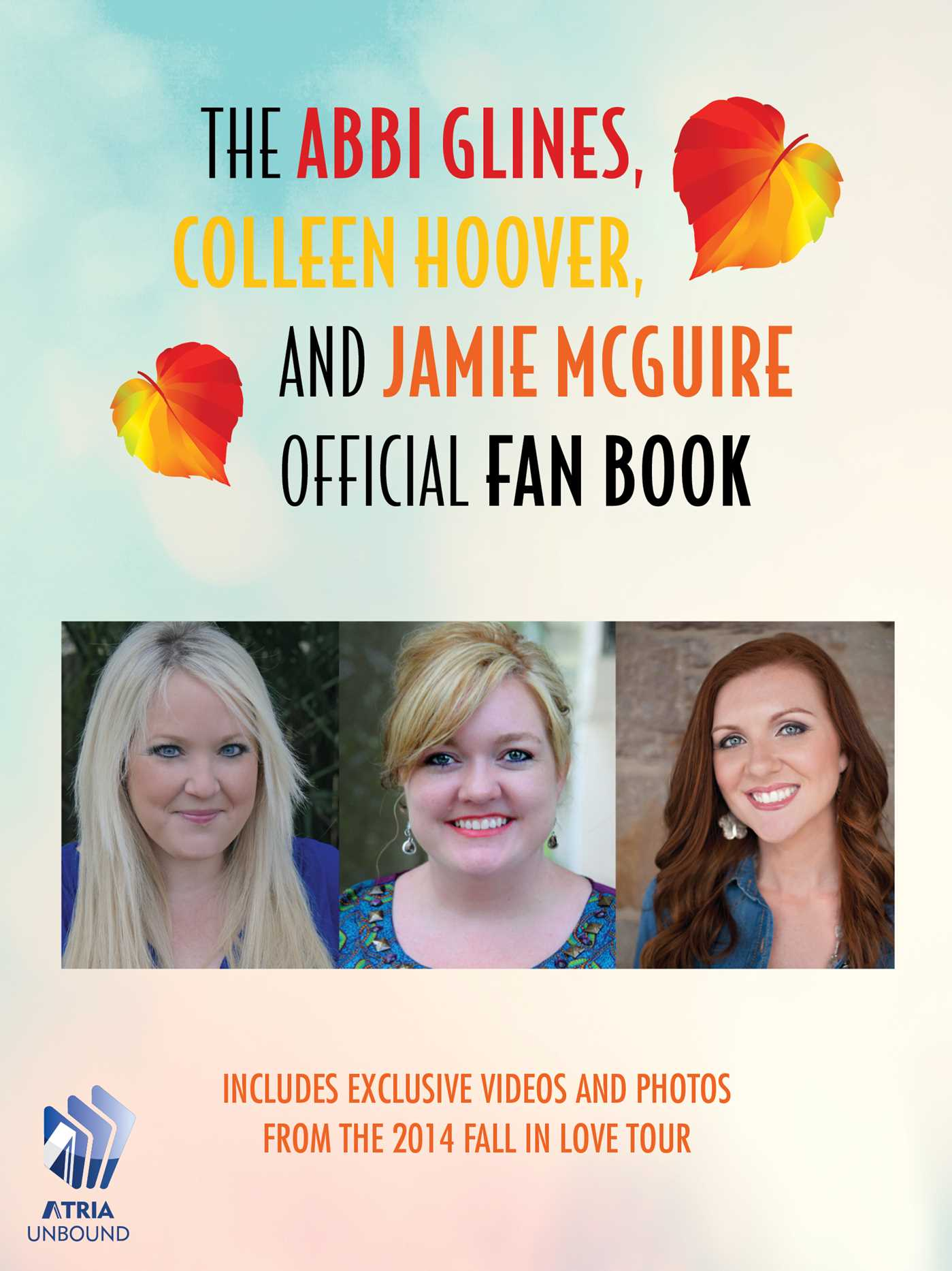The abbi glines colleen hoover and jamie mcguire official fan book 9781501100369 hr