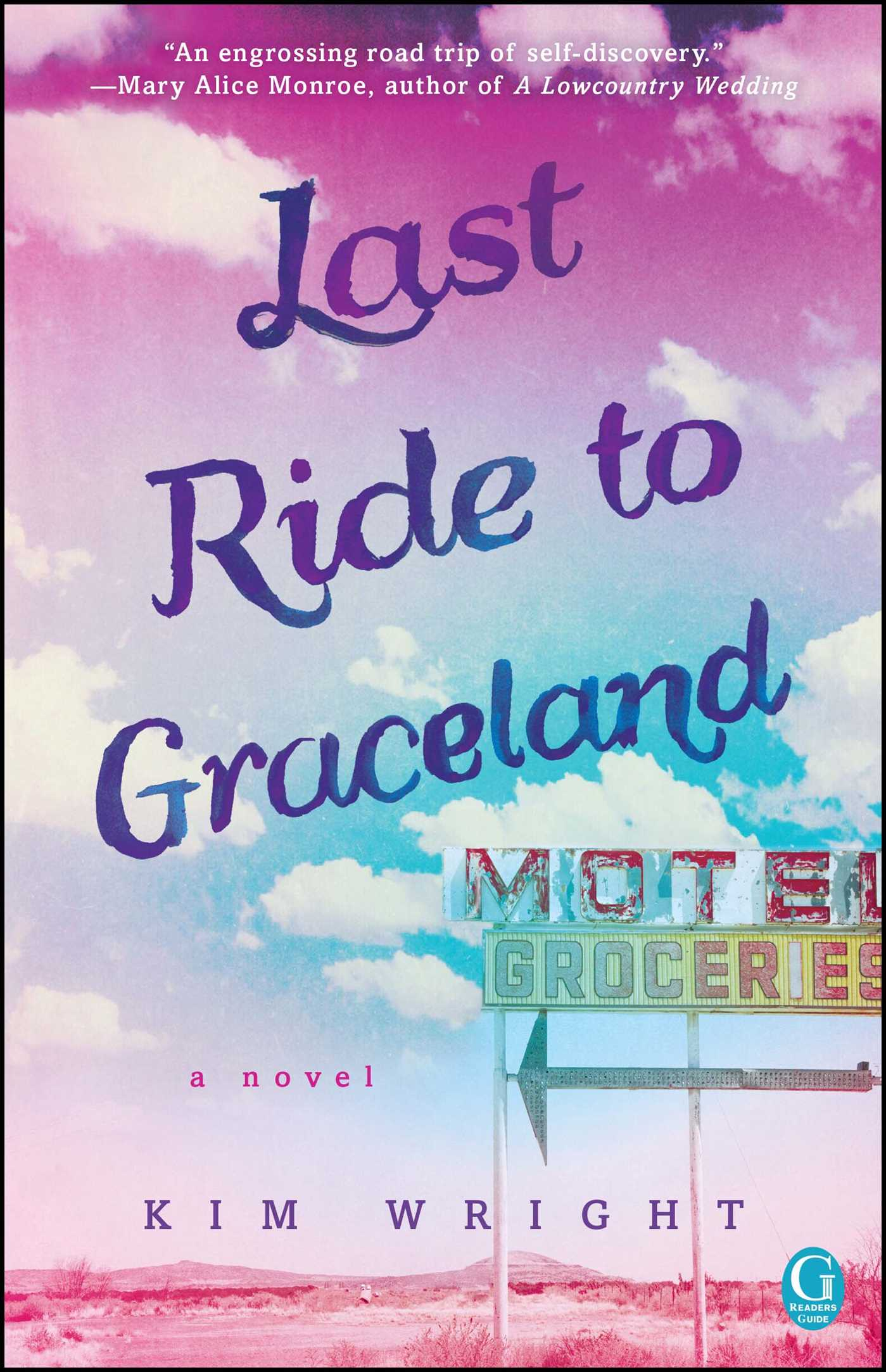 Last ride to graceland 9781501100789 hr