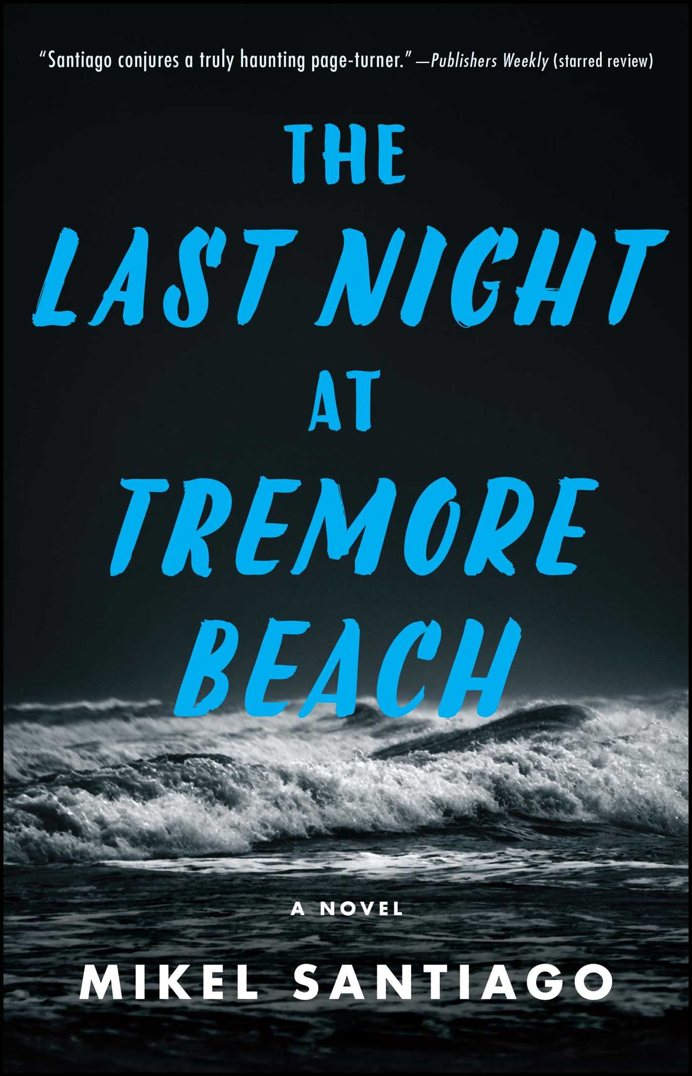 The last night at tremore beach 9781501102257 hr