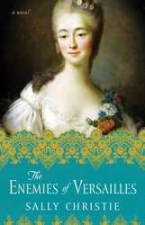 The enemies of versailles 9781501103025