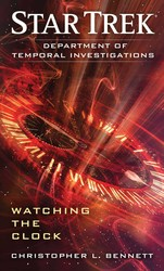 Star Trek: Department of Temporal Investigations: Watching the Clock