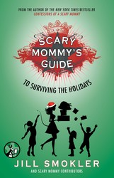 Scary Mommy's Guide to Surviving the Holidays book cover