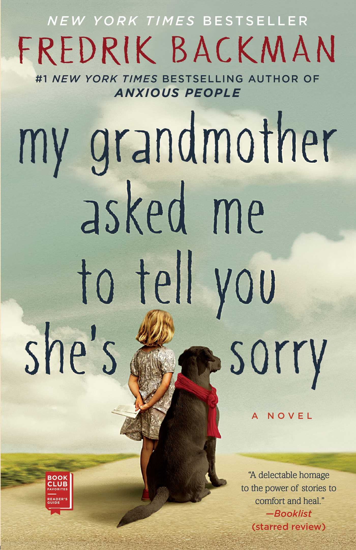My grandmother asked me to tell you shes sorry 9781501115080 hr