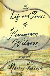 The life and times of persimmon wilson 9781501116353