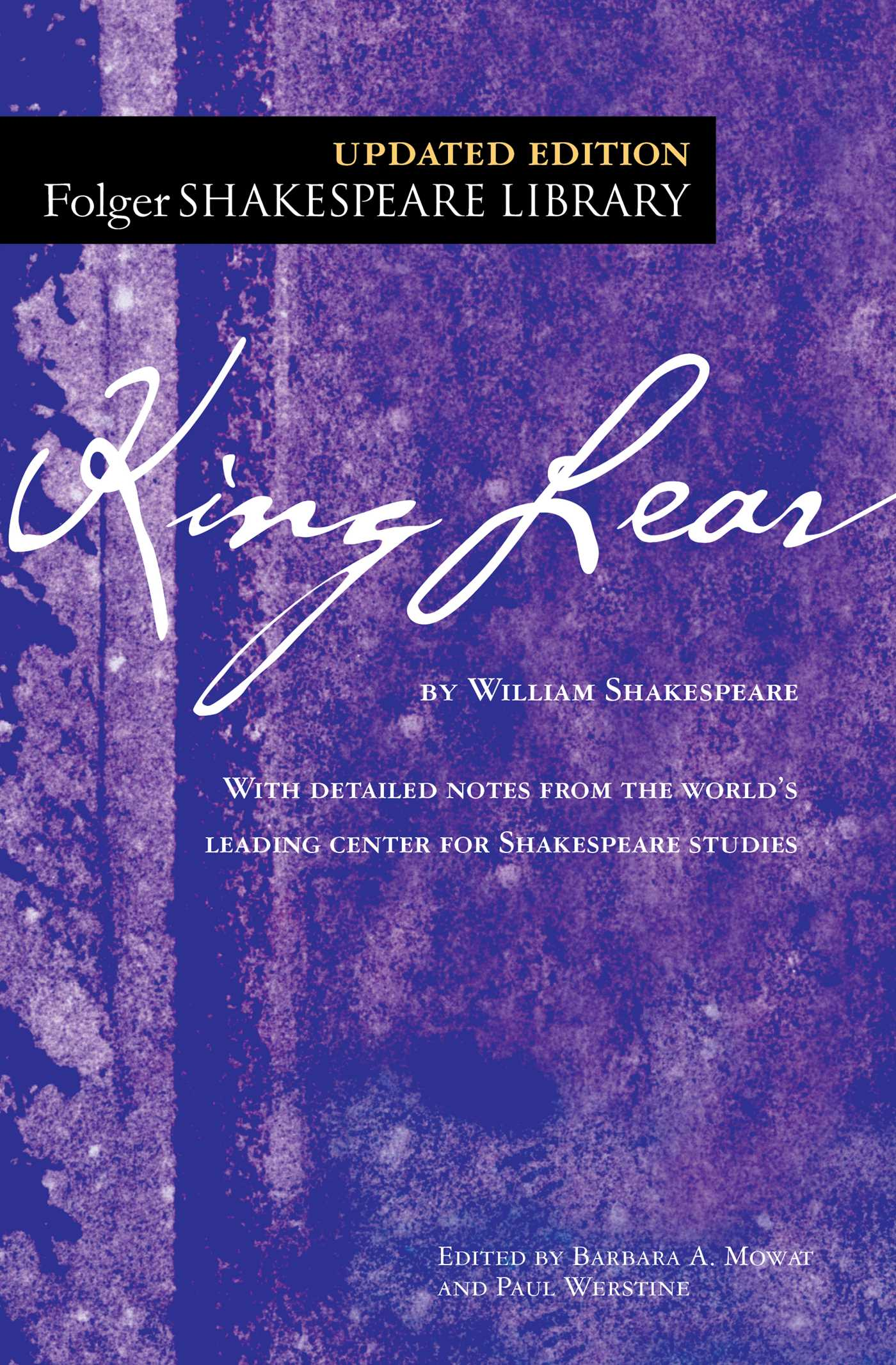 king lear book by william shakespeare dr barbara a mowat  king lear book by william shakespeare dr barbara a mowat paul werstine official publisher page simon schuster